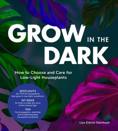 Grow in the dark : how to choose and care for low-light houseplants