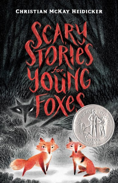 [Scary Stories for Young Foxes]