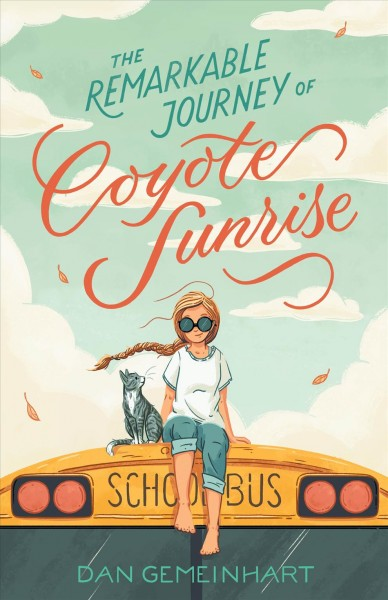 [Remarkable Journey of Coyote Sunrise]