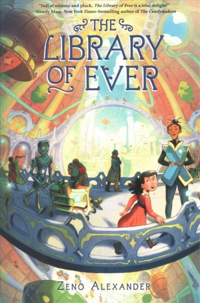 Library of Ever by Zeno Alexander