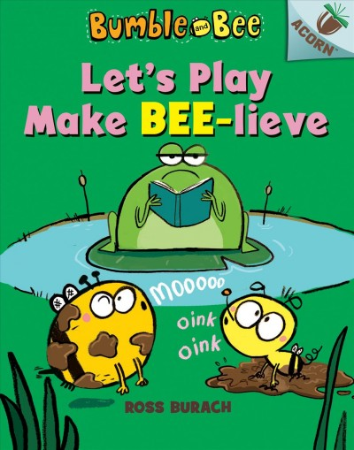 Let's Play Make-Bee-Lieve