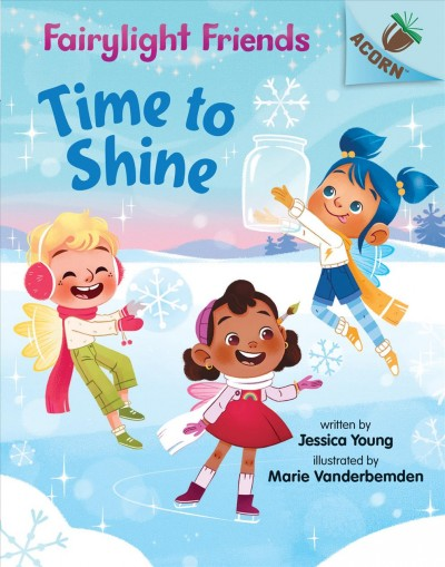 Fairylight Friends: Time to Shine