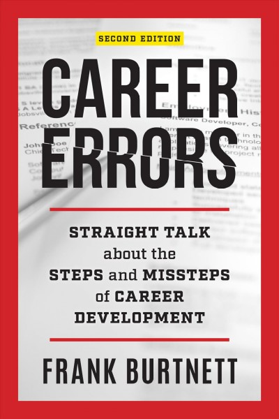 Career errors : straight talk about the steps and missteps of career development