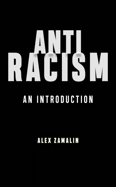 Antiracism : an introduction