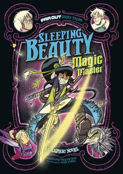 Sleeping Beauty, magic master : a graphic novel