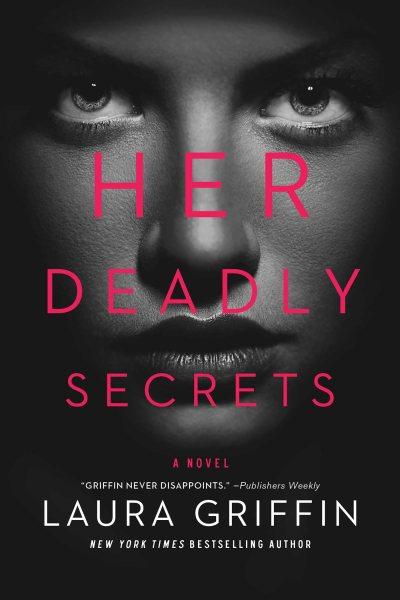Her deadly secrets : a novel