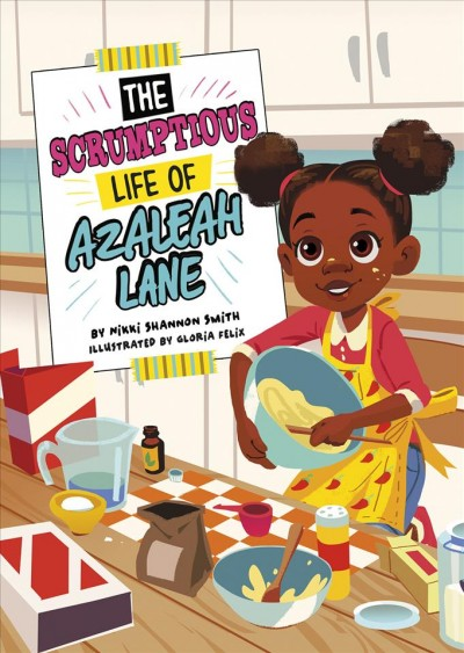 The Scrumptious Life of Azaleah Lane