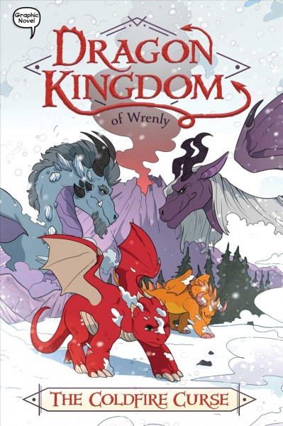 Dragon Kingdom of Wrenly: The Coldfire Curse