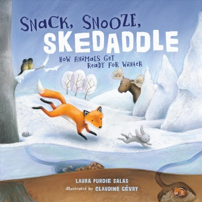 Snack, snooze, skedaddle : how animals get ready for winter