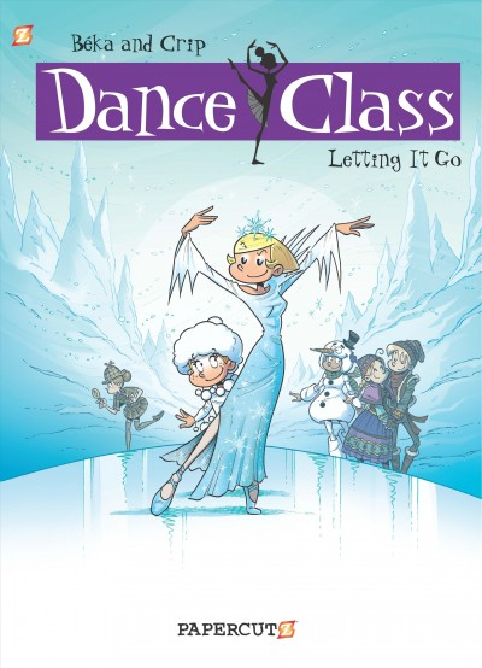 Dance class. 10, Letting it go