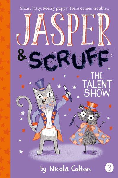 Jasper & Scruff and the Talent Show