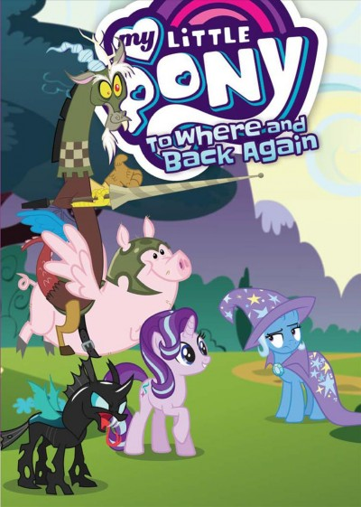 My little pony. 12, To where and back again