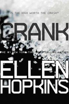 """Book Cover """"Crank"""" by Ellen Hopkins"""