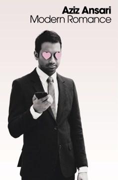 "Cover of ""Modern Romance"" by Aziz Ansari"