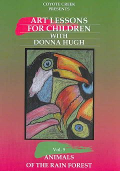 Art Lessons for Children with Donna Hugh