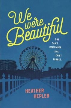 We Were Beautiful book cover