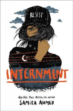 "Book Cover ""Internment"" by Samira Ahmed"