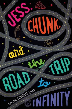 book cover saying jess, chunk and the road trip to infinity in rainbow lettering