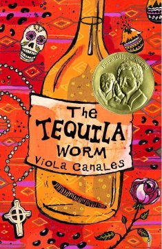 """book cover """"the tequila worm"""" by Viola Canales"""