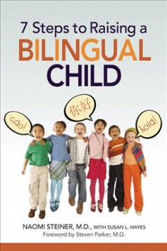 cover to 7 Steps to Raising a Bilingual Child