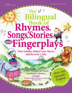 cover to The Bilingual Book of Rhymes, Songs, Stories, and Fingerplays