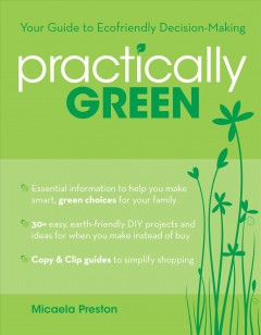 """Image of book cover with green plants. Text reads """"Your Guide to Ecofriendly Decision Making - Practically Green"""" by Micaela Presont"""