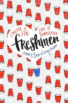 """book cover """"Freshmen"""" by Tom Ellen and Lucy Ivison"""