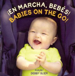 cover to En marcha, bebés! / Babies on the Go! by Debby Slier