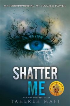 """book cover """"Shatter me"""" by Tehereh Mafi"""