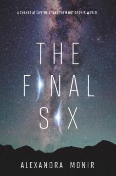 """Book Cover """"The Final Six"""" by Alexandra Monir"""