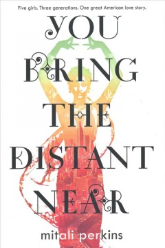 You Bring the Distant Near book cover