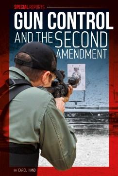 Gun Control and the Second Amendment book cover