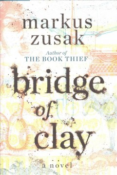 Bridge of Clay book cover