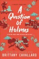 A Question of Holmes book cover